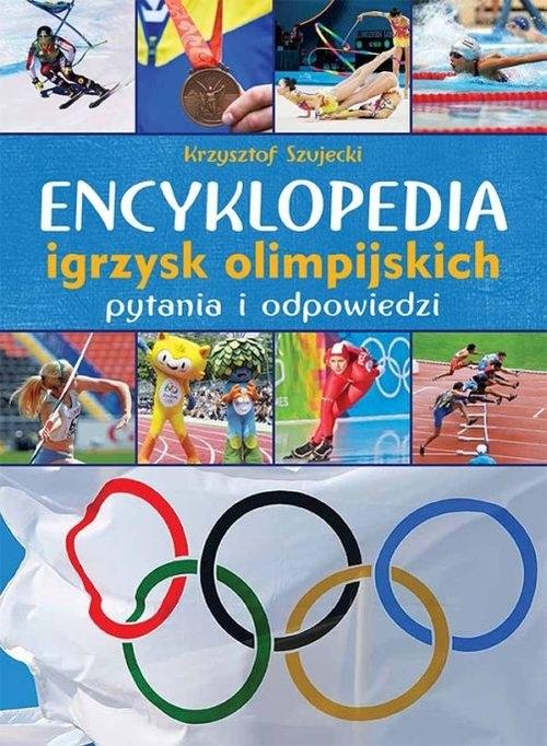 Encyklopedia igrzysk olimpijskich (Uszkodzona okładka) Szujecki Krzysztof