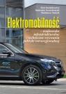 Elektromobilność środowisko infrastrukturalne i techniczne wyzwania polityki