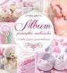 Album pamiątka maluszka różowy praca zbiorowa