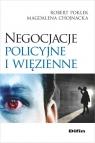 Negocjacje policyjne i więzienne Poklek Robert, Chojnacka Magdalena