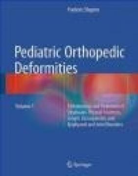 Pediatric Orthopedic Deformities 2016: Volume 1