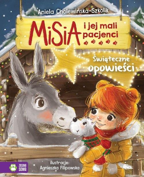 Misia i jej mali pacjenci Świąteczne opowieści Cholewińska-Szkolik Aniela