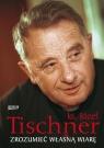 Zrozumieć własną wiarę Tischner Józef