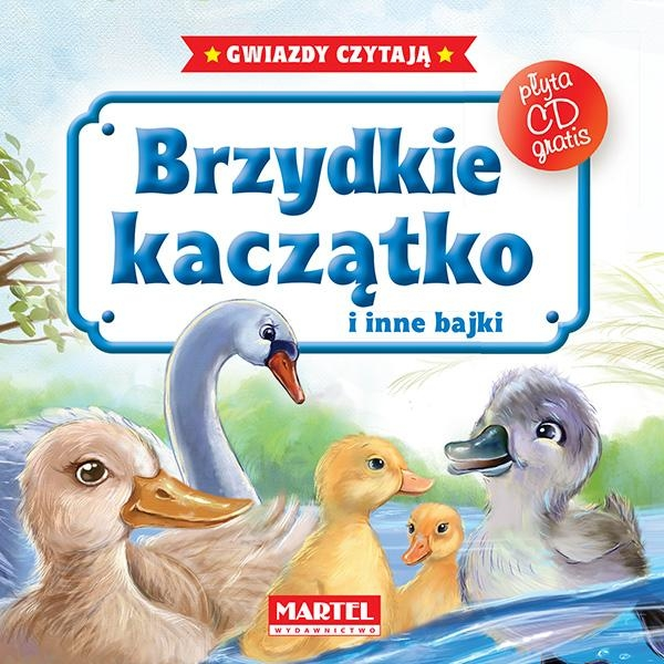 Brzydkie kaczątko i inne bajki z płytą CD