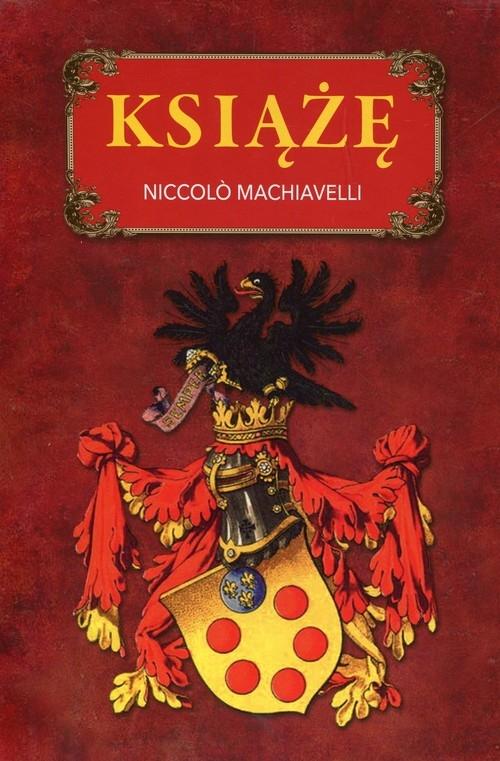 Książę Machiavelli Niccolo