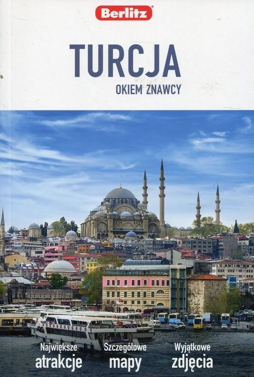 Turcja Okiem znawcy