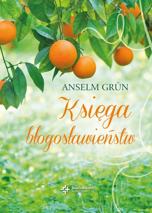 Księga błogosławieństw Grun Anselm