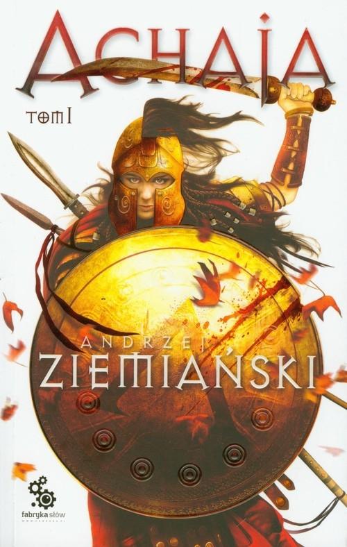 Achaja Tom 1 Ziemiański Andrzej