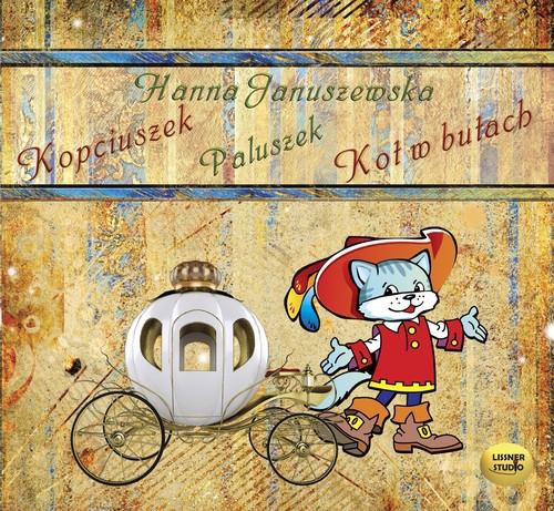 Kopciuszek / Paluszek / Kot w butach  (Audiobook) Januszewska Hanna