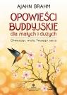 Opowieści buddyjskie dla małych i dużych