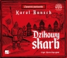 Dzikowy skarb  (Audiobook) Bunsch Karol