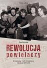 Rewolucja powielaczy Niezależny ruch wydawniczy w Polsce 1976-1989 Olaszek Jan