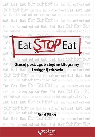 Eat Stop Eat Pilon Brad