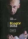 Bloger dusz Część 2