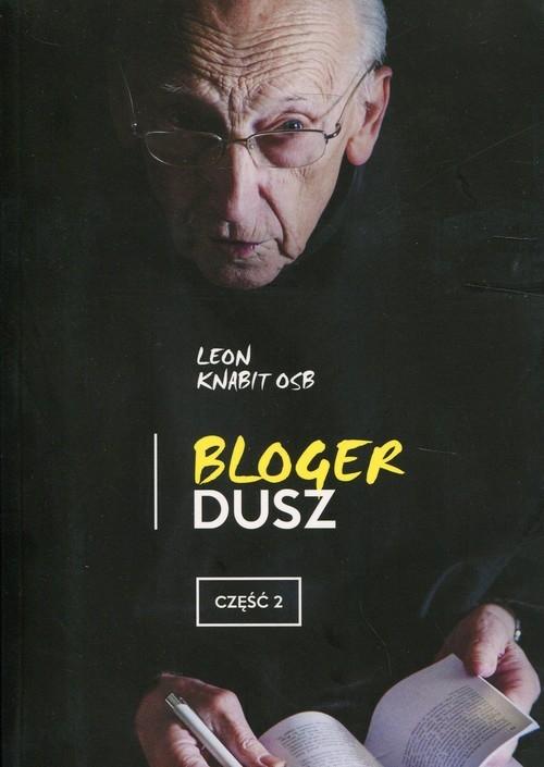 Bloger dusz Część 2 Knabit Leon