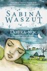 Dobra-noc Sabina Waszut