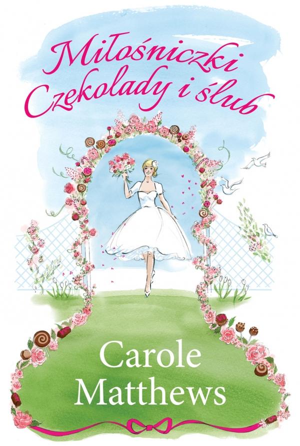 Miłośniczki czekolady i ślub Carole Matthews