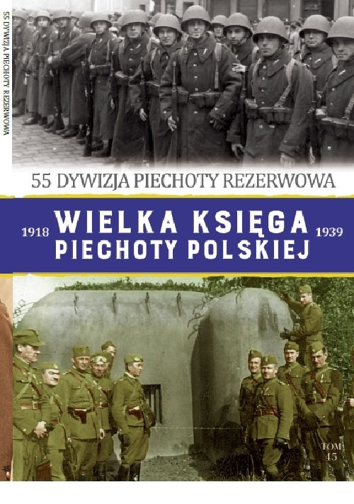 Wielka Księga Piechoty Polskiej t. 45 opracowanie zbiorowe