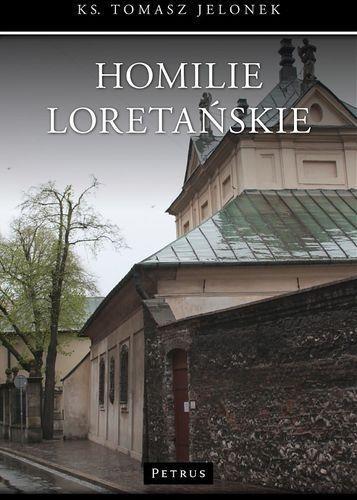 Homilie Loretańskie 10 Jelonek Tomasz