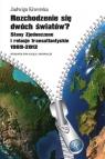 Rozchodzenie się dwóch światów? Stany Zjednoczone i relacje transatlantyckie Kiwerska Jadwiga