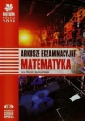Matura 2016 Matematyka Arkusze egzaminacyjne Poziom podstawowy i rozszerzony Ołtuszyk Irena, Polewka Marzena