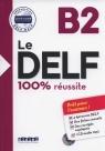 Le DELF B2 100% reussite +CD