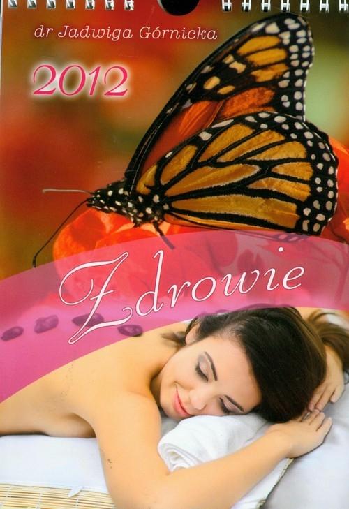 Kalendarz 2012 Zdrowie Górnicka Jadwiga