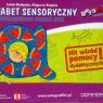 Ortograffiti z Bratkiem Alfabet sensoryczny Wielozmysłowe uczenie liter