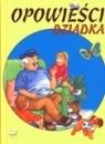 MAKowe opowieści Opowieści dziadka