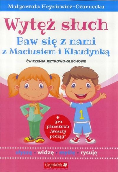 Wytęż słuch. Ćwiczenia językowo słuchowe Małgorzata Hryniewicz-Czarnecka