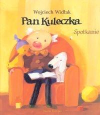 Pan Kuleczka. Spotkanie Widłak Wojciech