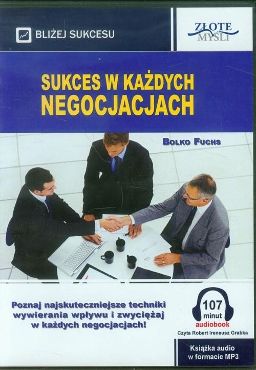 Sukces w każdych negocjacjach (Audiobook) Fuchs Bolko