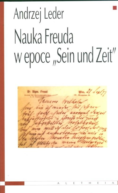 Nauka Freuda w epoce Sein und Zeit Leder Andrzej