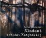 Śladami zbrodni katyńskiej (audiobook) Michalski  Rafał