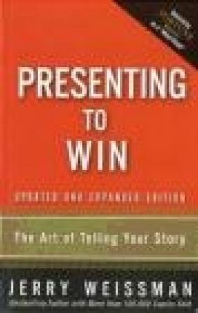 Presenting to Win Jerry Weissman