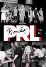 Kronika PRL 1944-1989 Tom 16 Moda
