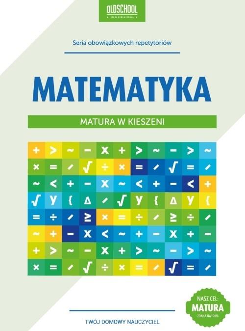 Matematyka Matura w kieszeni Zaremba Danuta