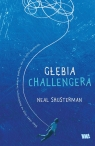 Głębia Challengera Shusterman Neal
