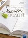 Swoimi słowami 1 podręcznik do kształcenia literackiego i kulturowego