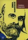 Emil Durkheim badacz i inspirator