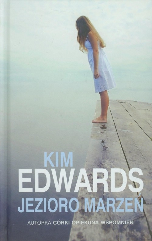 Jezioro marzeń Edwards Kim