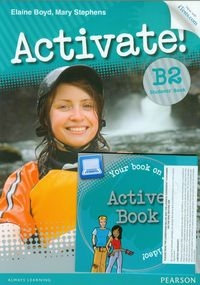 Activate! B2 New Students Book + Active Book & iTest FCE Boyd Elaine, Stephens Mary