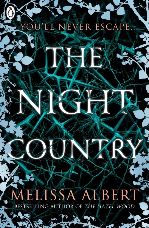 The Night Country (The Hazel Wood) Albert	 Melissa