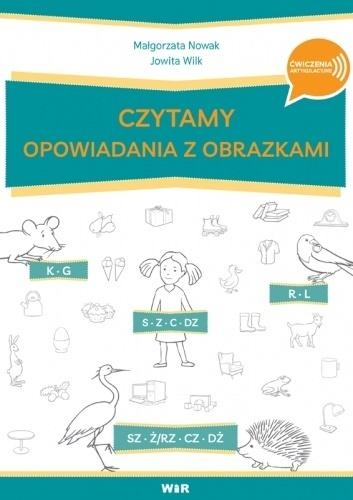 Czytamy opowiadania z obrazkami Małgorzata Nowak, Jowita Wilk