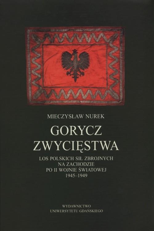 Gorycz zwycięstwa Nurek Mieczysław