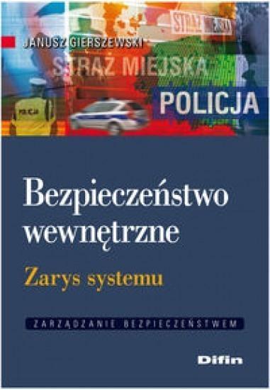 Bezpieczeństwo wewnętrzne Gierszewski Janusz