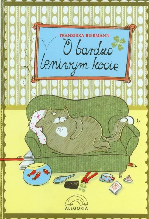 O bardzo leniwym kocie Biermann Franziska