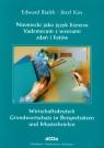 Niemiecki jako język biznesu vademekum z wzorami zdań i listów Białek Edward, Kos Józef