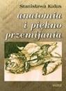 Anatomia i piękno przemijania Stanisława Kalus