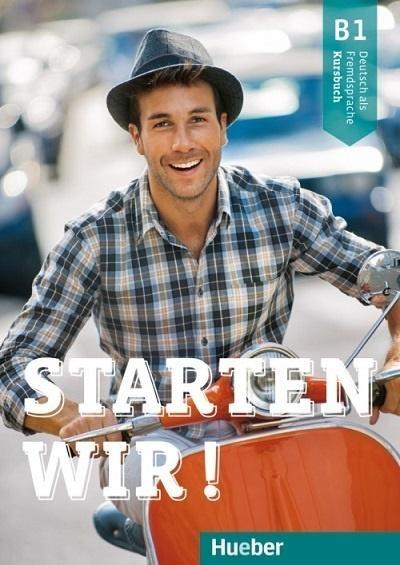 Starten wir! B1 Arbeitsbuch Rolf Bruseke, Sinem Scheuerer, Joachim Scheuerer
